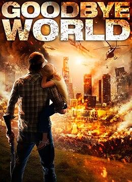 《世界再见》2013年美国剧情,喜剧电影在线观看