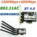 Nova PCi-E Expresso Adaptador Wi-fi BCM94360CD 802.11AC 1900 Mbps Broadcom PCI-E Adaptador Wi Fi Com Bluetooth 4.0 + 4 * 6dBi Antena