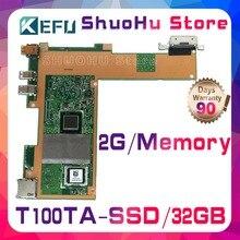KEFU T100T For ASUS T100TA T100TAM 32GB SSD laptop motherboard tested 100% work original mainboard стоимость
