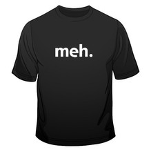 Funny Hip hop Mens T-Shirt slim fit fashion t shirt funny Meh Internet Geek Nerd