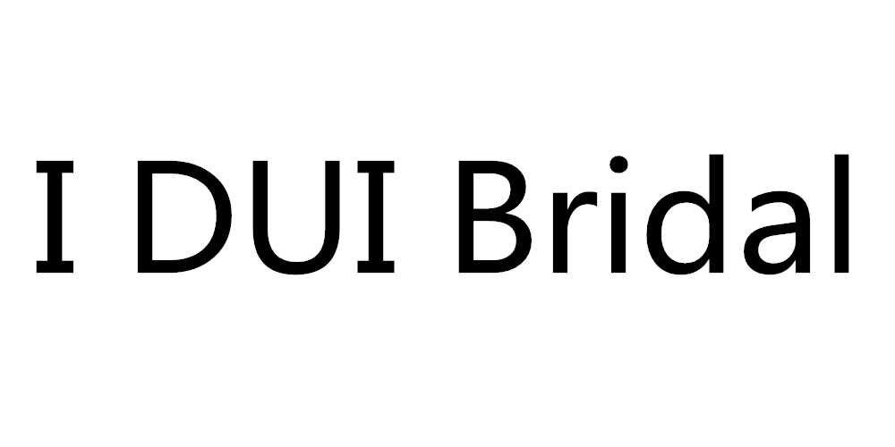 I DUI Bridal