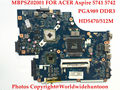 Original de alta calidad para acer aspire 5741 5742g new71 la-5893p mbpsz02001 pga989 hd5470 ddr3 placa base 512 probado completamente