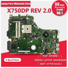 For asus X550DP K550D Laptop Motherboard X750DP REV:2.0 60NB01N0-MB1020 69N0PPM10A01(01) Mainboard 100%tested&fully work