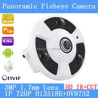 360 Panorama fisheye IP camera 720P P2Pcamera wide angle fisheye 3MP 1.7 mm lens CCTV camera indoor ONVIF 3 LED array infrared