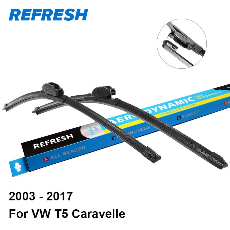 REFRESH Wiper Blades for Volkswagen VW Caravelle T5 2003 2004 2005 2006 2007 2008 2009 2010 2011 2012 2013 2014 2015 2016 2017