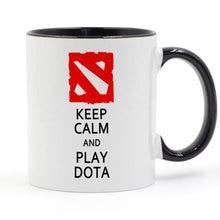 Keep Calm And Play Dota 2 Mug Coffee Milk Ceramic Cup Creative DIY Gifts Home Decor Mugs 11oz T1099