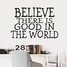 Beauty believe there is good in the world Wall Sticker Wallsticker For Kids Rooms Living Room Decoration Decal Stickers Mural