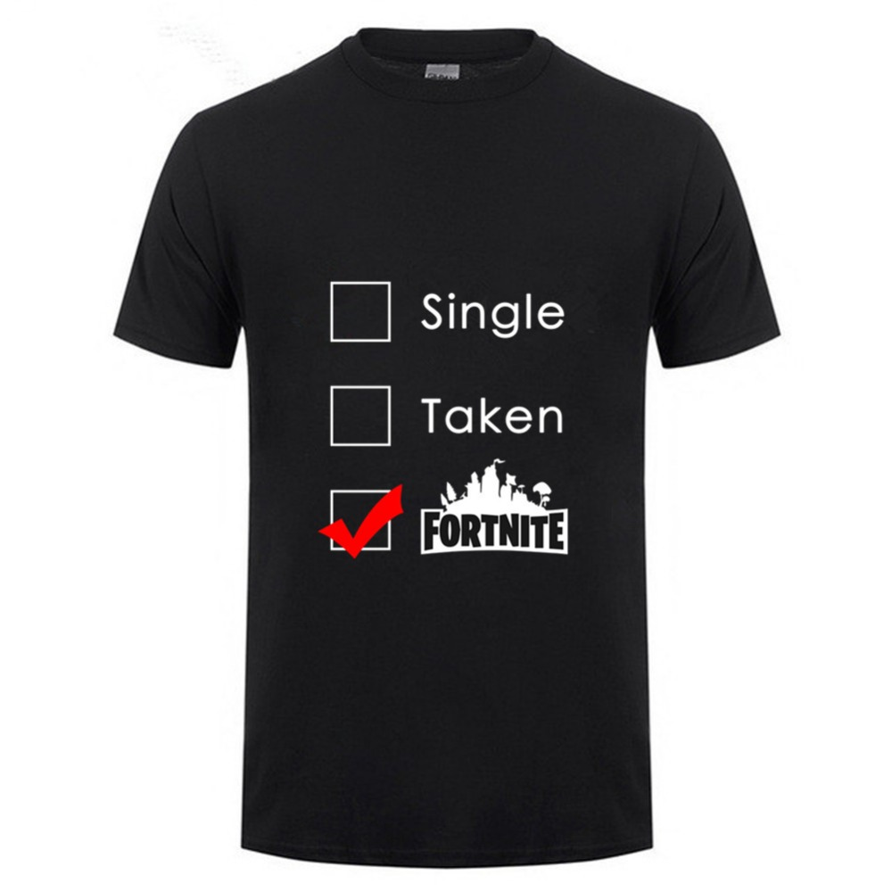 Funny Single Taken Fortnite T shirt Men Fornite victory royale T-shirt New video game fortnite battle royale tshirt Hipster Tees