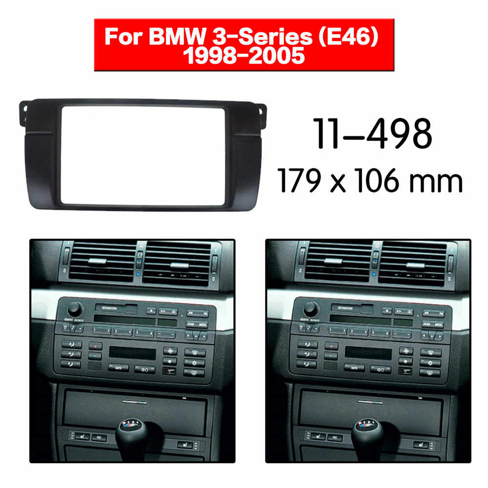 Car Radio Fascia Multimedia Frame Kit For BMW 3-Series (E46) 1998-2005 Audio Bezel Facia Panel Trim Dash 2 Din Mount Kit