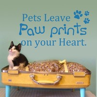 Pets leave paw prints on your heart pet quote Wall Art Sticker Decal 18