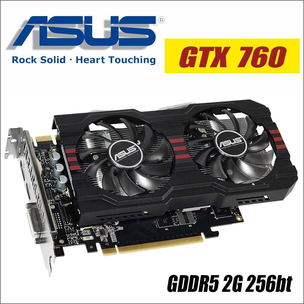 ASUS Vidéo Carte Graphique GTX 760 2 gb 256Bit GDDR5 Vidéo Cartes pour nVIDIA VGA Geforce GTX760 HDMI Dvi 1050 1050ti gtx750 gtx 750
