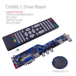 Image 1 - CV56XL L evrensel LCD LED TV denetleyici sürücü panosu kiti TV/PC/VGA/HDMI/USB arayüzü matris V53RUUL Z1