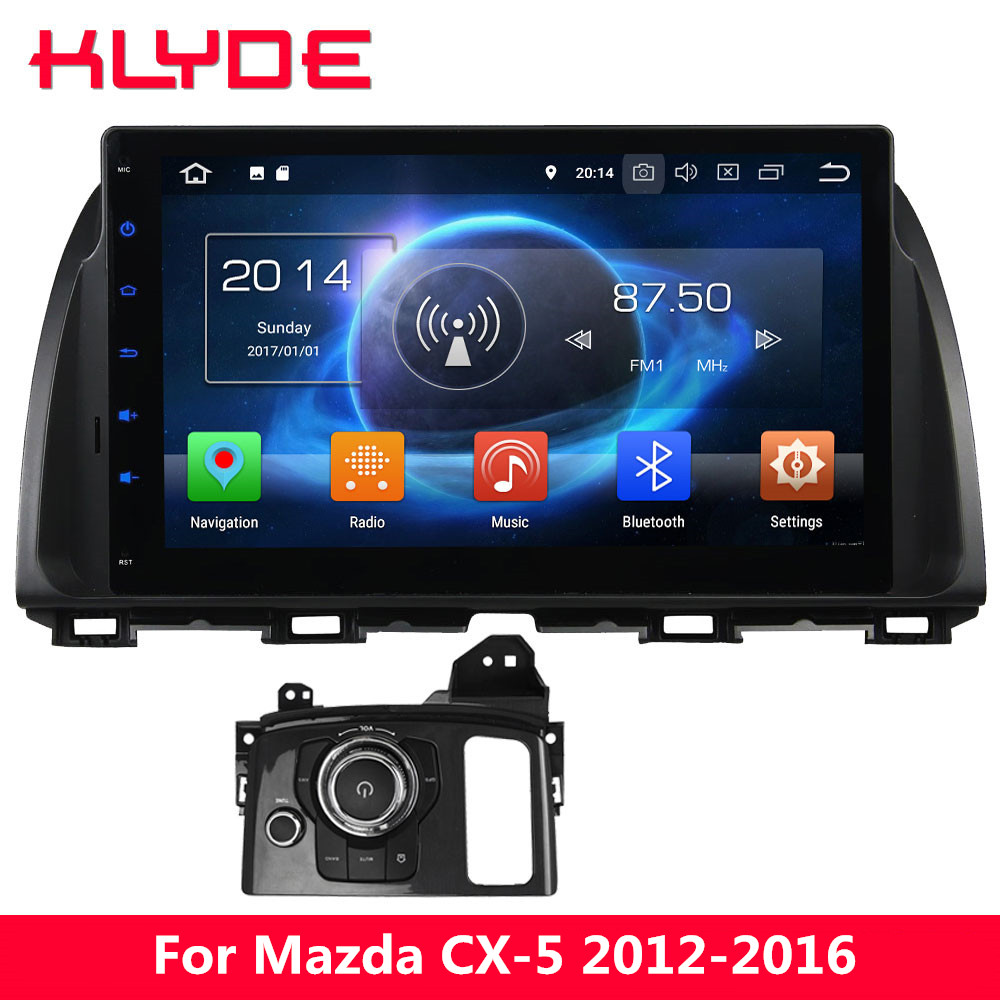 KLYDE 10.1 IPS 4G Octa Core 4GB+32GB Android 8 7.1 6 Car DVD Multimedia Player For Mazda CX 5 Atenza 2012 2013 2014 2015 2016