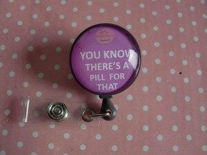Image 4 - Sai che c è una Pillola per Questo, retrattile ID Badge Reel RX Badge Holder Farmacia Distintivo Reel Il Farmacista Badge Holder