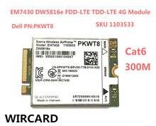 Carte 4G LTE (EM7430/DW5816e/GOBI6000/Cat6), compatible avec DELL Latitude 300, 7280, 7285, 7290, 7389, 7390, 7480, 7490, E7470