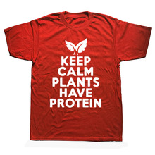 """Keep Calm, Plants Have Protein"" Vegan T-shirt"