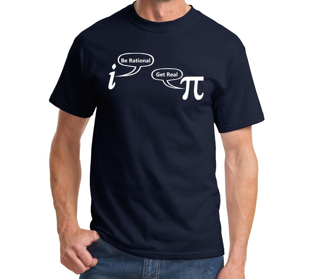Be Rational Get Real Funny T Shirt Math Geek Nerd Humor Tee Holiday Gift Shirt More Size and Colors-A333 3
