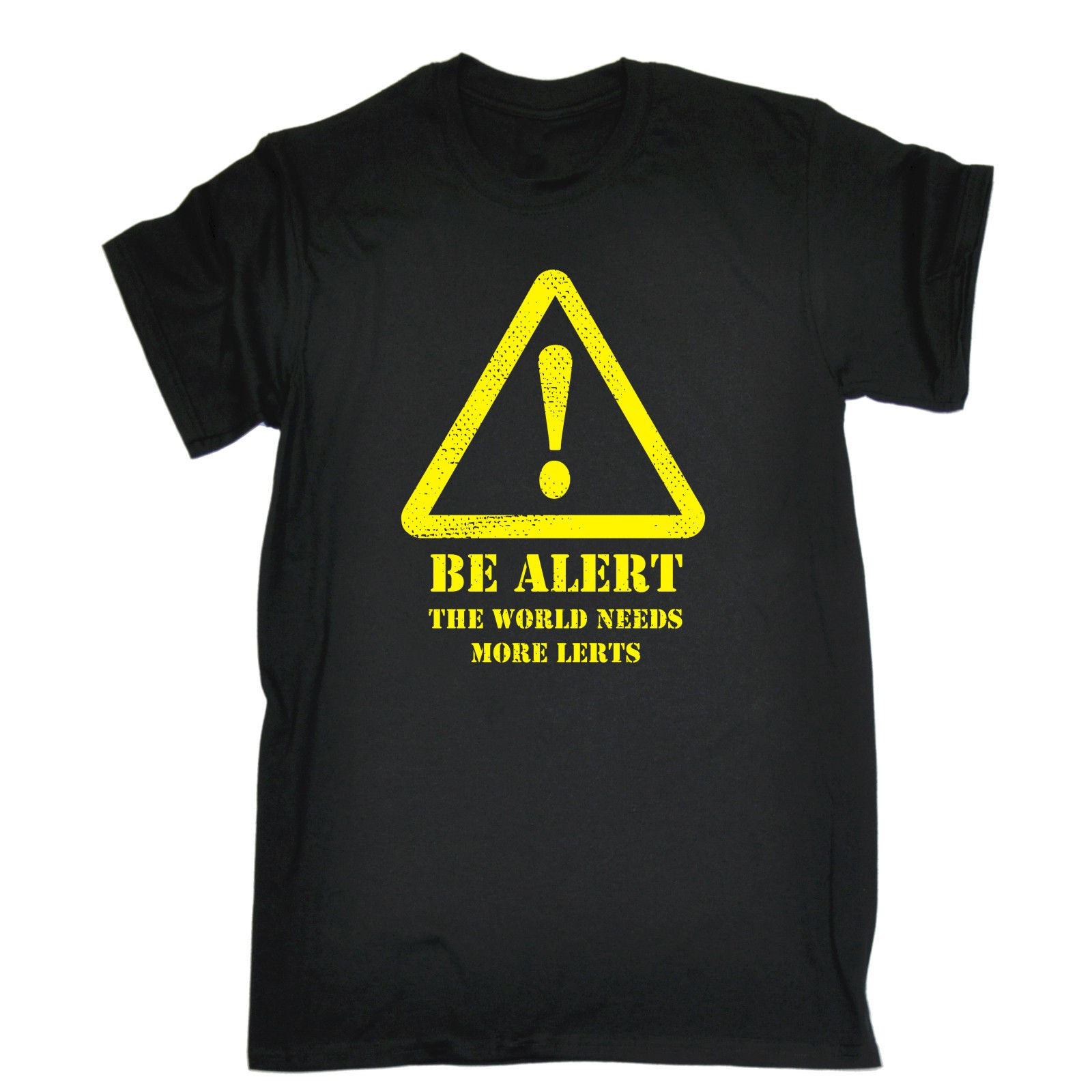 BE ALERT THE WORLD NEEDS MORE LERTS T-SHIRT Tee Joke Humour Funny Birthday Gift Sleeve Tee Shirt Homme T Shirt Summer image