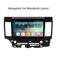 10,1 Автомобильный gps для Mitsubishi Lancer 2016 8,0 Android 2010 Wifi восемь Восьмиядерный Авто Стерео Navi Радио мультимедиа MP5 плеер