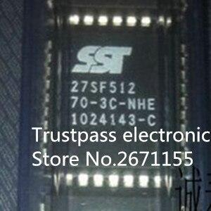100 new original SST27SF512 70 3C NHE SST27SF512 70 3C NH 27SF512 70 3C NHE 27SF512