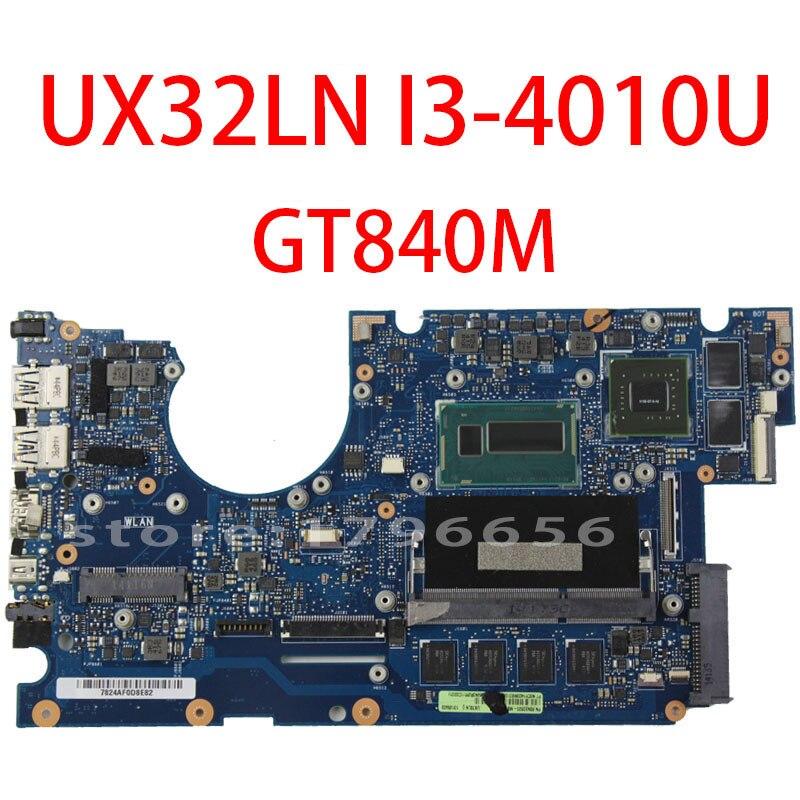 Original UX32L UX32LN Laptop motherboard for Asus UX32LA-LN REV2.0 N15S-GT-S-A2 i3-4010 CPU 4GB Memory GT840 100% fully tested