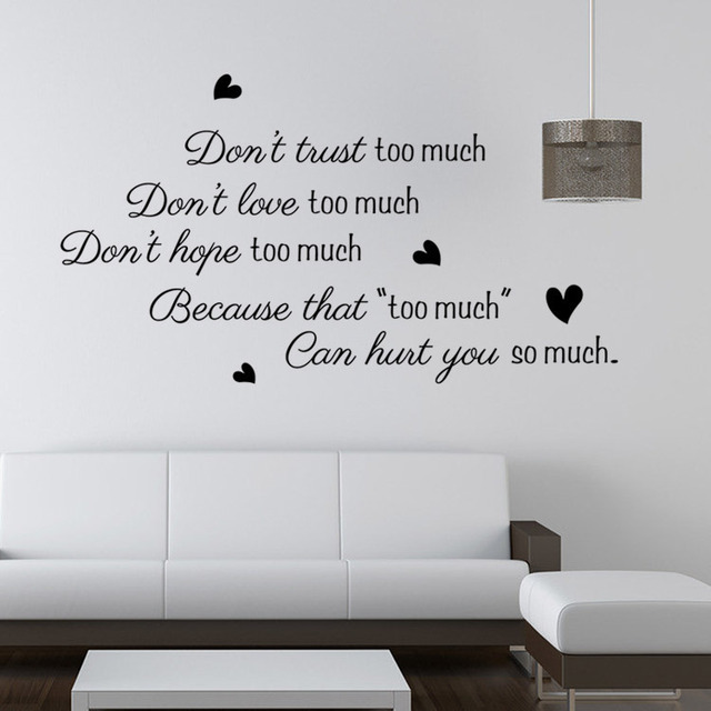 Dont Trust Too Much Love Wall Decals Sticker Quote Wall Arts Diy