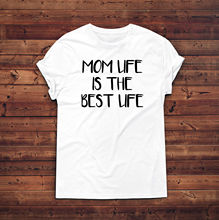 Mom Life Is The Best Life Shirt,Gift for Mom,Mom T-Shirt,Mother's Day Gift, New T Shirts Funny Tops Tee New Unisex Funny Tops best day of someone else s life