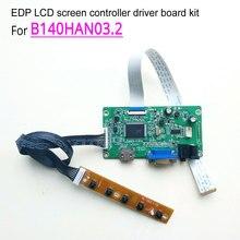 For B140HAN03.2 EDP 60Hz 1920*1080 30-pin WLED 14 » notebook LCD screen HDMI VGA display controller driver board DIY kit