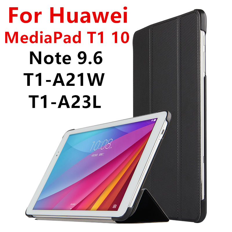 Case PU For Huawei MediaPad T1 10 Protective Smart cover Leather Tablet For HUAWEI Note 9.6 T1-A21W T1-A23L T1-A21L Protector
