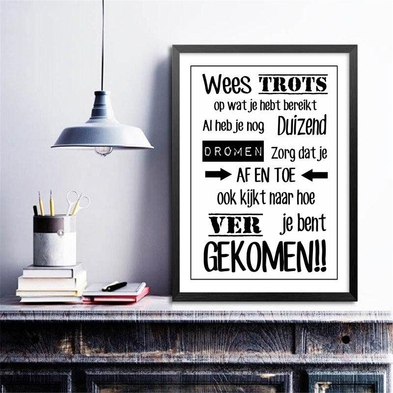 Nederlandse Inspirational Quotes Canvas Art Schilderij Poster Nederlands Thuis Woonkamer Studeerkamer Art Canvas Afdrukken Muur Decor|canvas prints|painting posterart painting - AliExpress