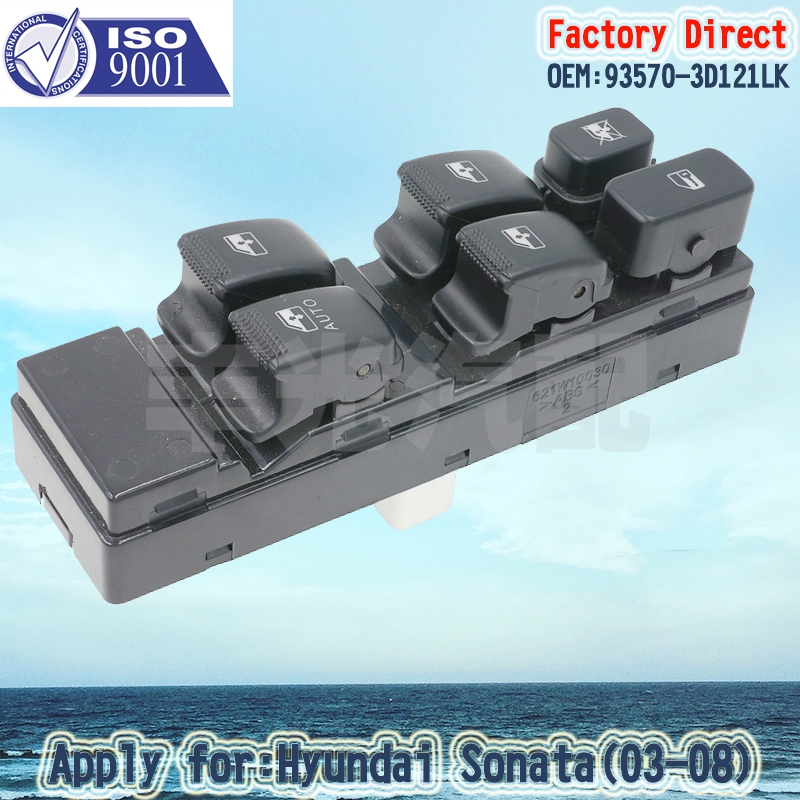 Factory Direct Auto Power Window Main Swicth Apply For HYUNDAI Sonata 03-08 LHD 93570-3D121LK 14Pins ...