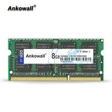 Ankowall Brand DDR3 SO-DIMM 8G 4GB 2GB RAM 1333/1600 MHz 1.5