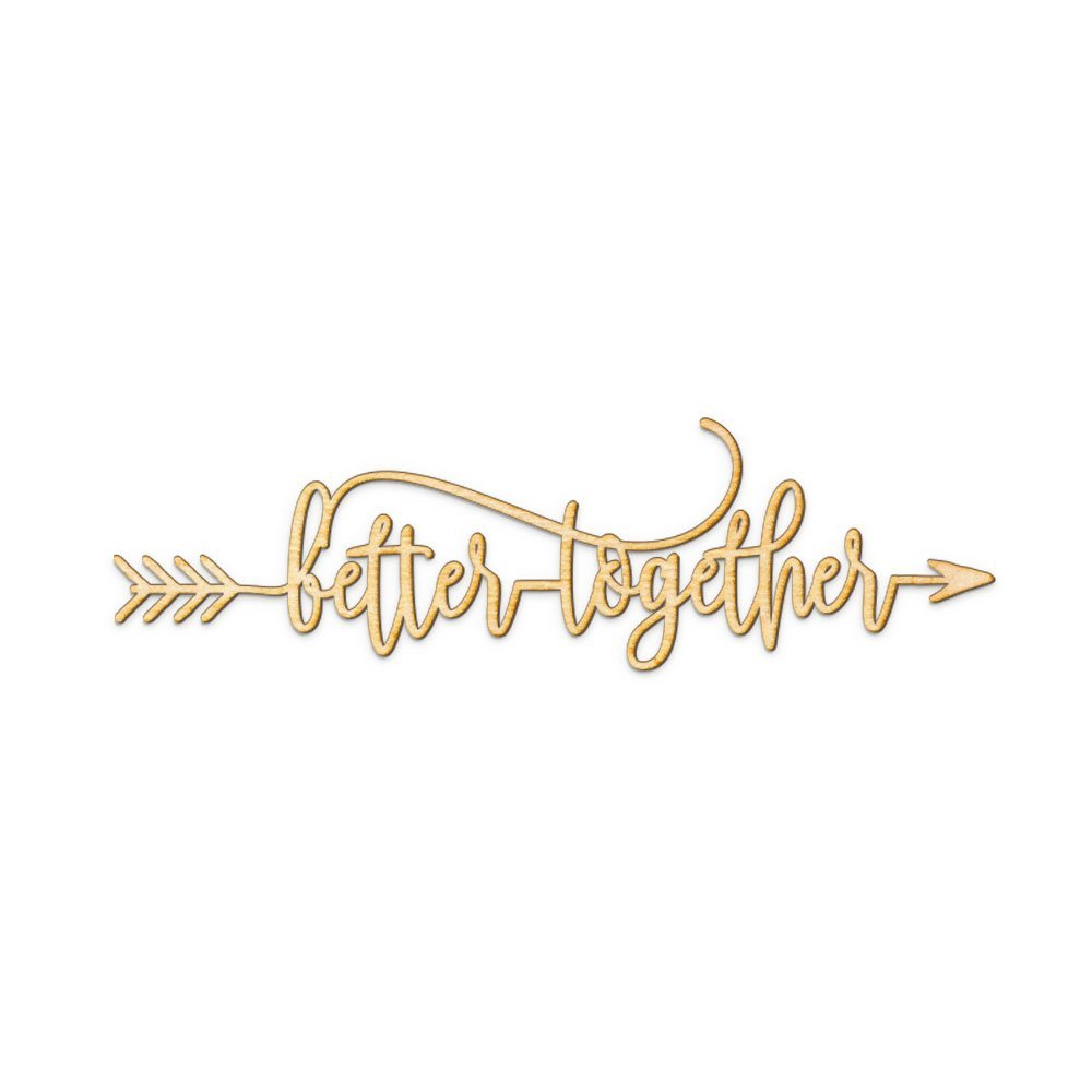 Better Together Arrow Wood Sign, Better Together Home Decor Wall Art Unfinished