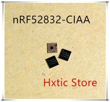 10PCS LOT NRF52832 CIAA R WLCSP 48 N52832 CIAA N52832 WLCSP48