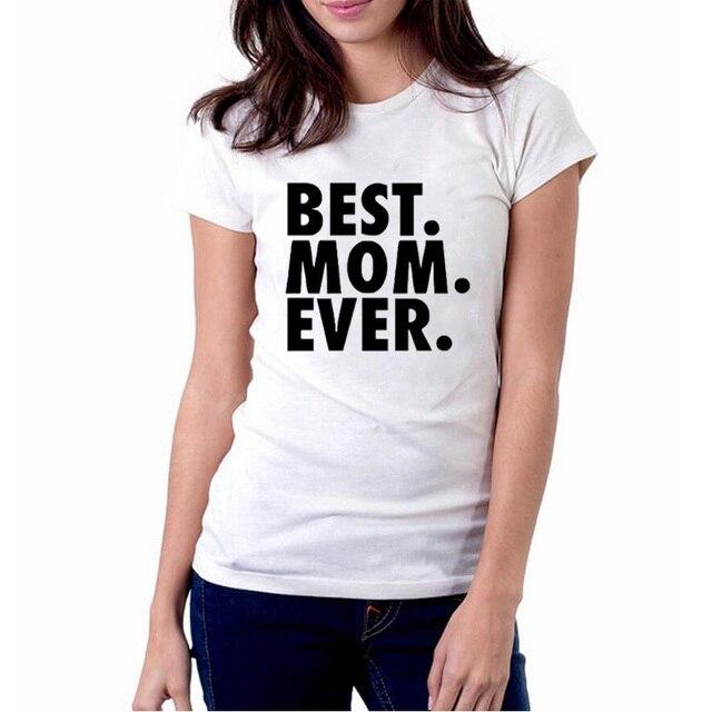 0a3cf505 Women Tshirt BEST. MOM Print Cotton Tee Shirt Femme White Black For Lady  Tops Harajuku Camisetas Mujer