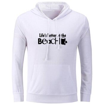 Life's Better at the Beach Print Hoodies Unisex Long Sleeve Pullovers Hip Hop Sweatshirt Fashion Cotton Jackets Hoody Tops