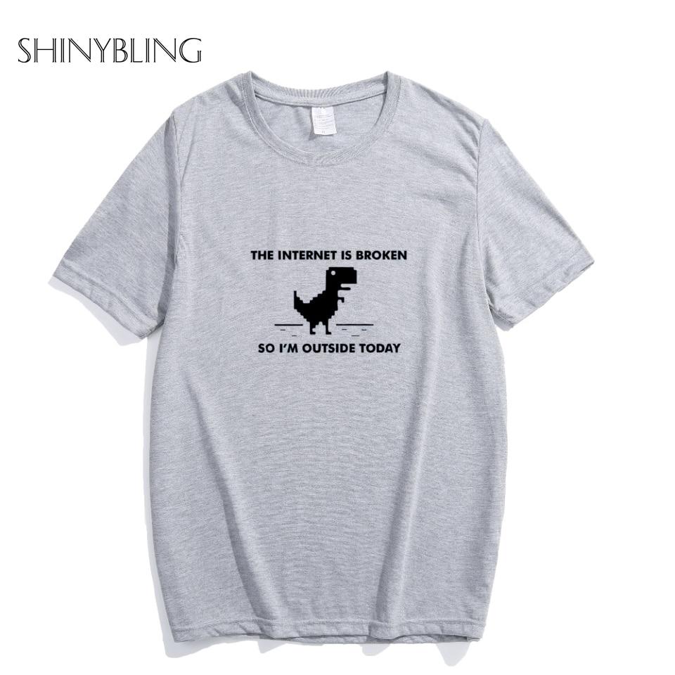Shinybling 2018 Tshirts The Internet Is Broken Web Page Computer Dinosaur Print Cotton T-Shirts Women Funny T Shirt Unisex Top