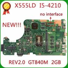SHUOHU X555LD For ASUS X555LD R557L laptop motherboard rev2.0/1.1/3.1/3.3 GT840M i5-4210U motherboard 100% tested motherboard