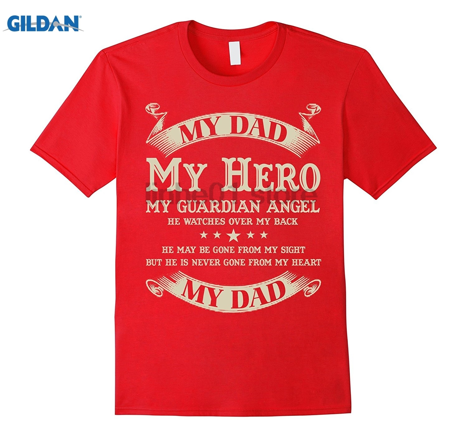 GILDAN Dad T-shirt , My Dad My hero My guardian angel He watches ov Womens T-shirt sunglasses women T-shirt
