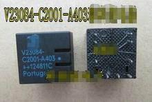 100% NOVA Frete grátis V23084-C2001-A403