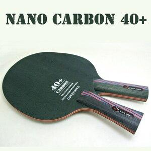 Image 1 - New Arrival XVT Nano Carbo 40 + ostrze do tenisa stołowego/ostrze do tenisa stołowego/rakietka do tenisa stołowego darmowa wysyłka