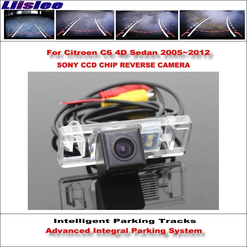 Liislee HD CCD SONY caméra arrière pour citroën C6 4D berline 2005 ~ 2012 voies de stationnement intelligentes sauvegarde inverse/NTSC RCA AUX