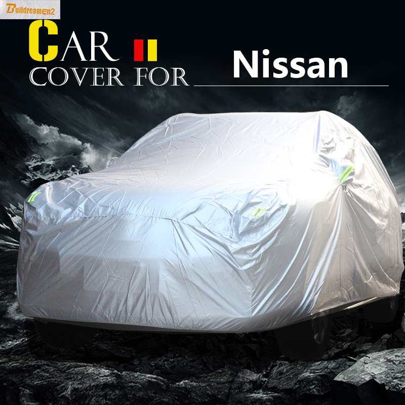 Buildreamen2 New Car Cover Waterproof Sun Shield Rain Snow Protector Cover For Nissan Juke Note Skyline Quest X-Trail Pathfinder buildreamen2 new car cover auto sun shield anti uv rain snow protector cover waterproof for peugeot 1007 2008 207 307 4008 405