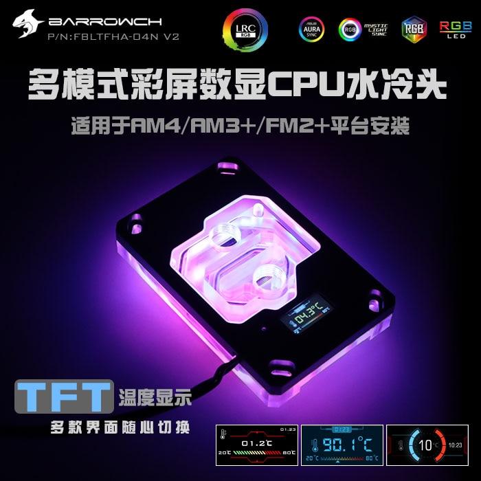 CPU cooler para AMD Barrowch RYZEN AM4/AM3 +/FM2 + bloco de resfriamento de água LED display Digital, vendedor recomendo FBLTFHA-04N V2