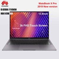 HUAWEI MateBook X Pro Laptop 13.9 Inch Notebook Windows 10 Intel Core I5 8265U / I7 8565U 8GB RAM 512GB SSD PC Touch Screen Pc