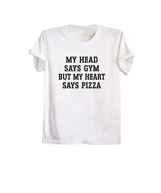 My Heart Says Pizza Shirt Funny T Shirts Unisex Workout Tops Tumblr