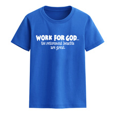 Work For God letter print 2017 summer time T-shirt 100% cotton quick sleeve t shirt for woman boy informal sportswear child prime tee shirt