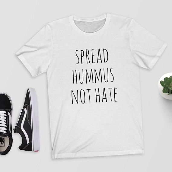 Spread Hummus Not Hate White Vegan Slogan Tshirt Tumblr Hipster Funny Ebay