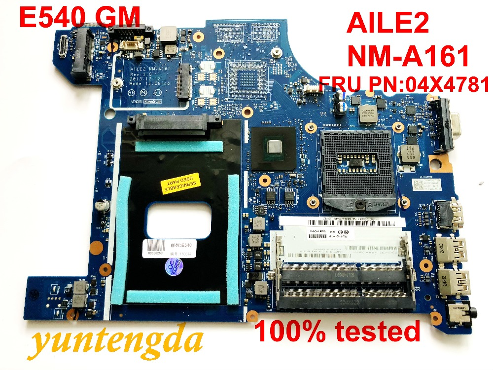 Original For Lenovo E540 Motherboard AILE2 NM-A161  FRU PN:04X4781  VILE2 NS-A045 Tested Good  Free Shipping