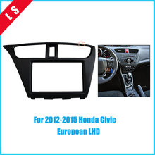 купить 2Din Car Refitting Radio Fascia for 2012-2015 Honda Civic(European LHD)2 din,Fitting DVD Frame Trim Bezel Panel Adaptor Dash Kit
